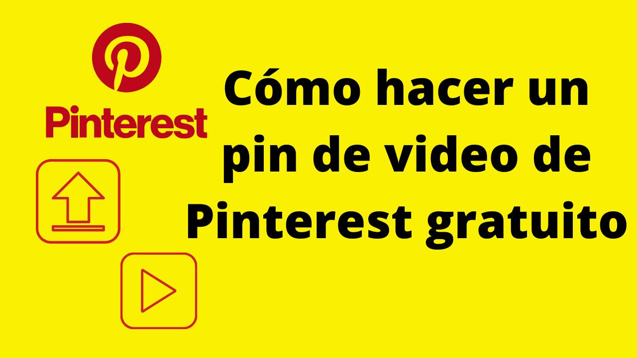 video pin para pinterest gratis